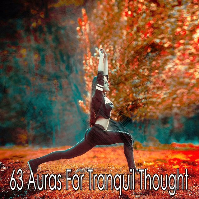 63 Auras for Tranquil Thought