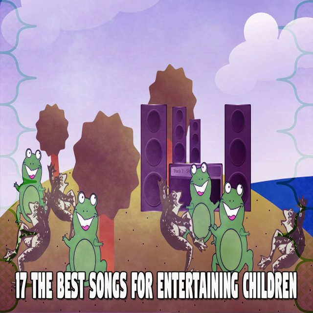 17 The Best Songs for Entertaining Children