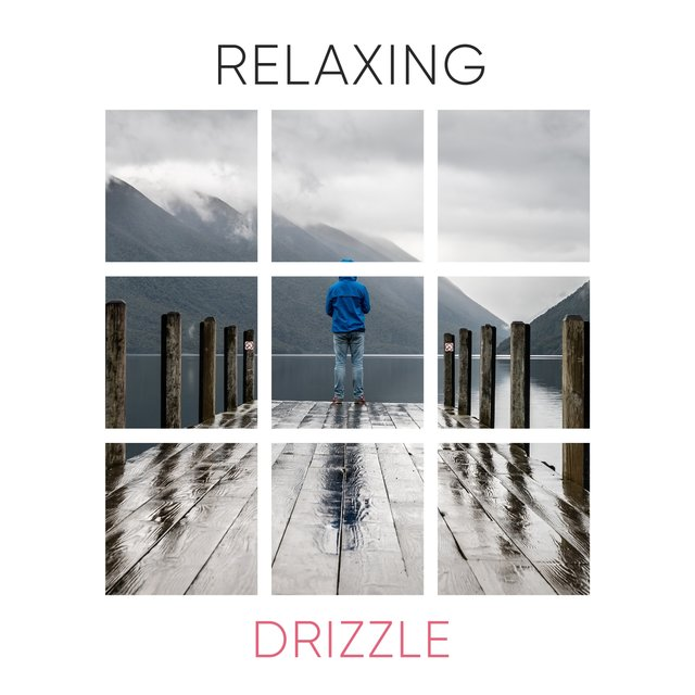 # 1 Album: Relaxing Drizzle