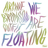 We Are Floating