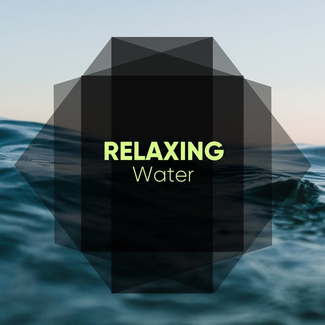 2019 Relaxing Water