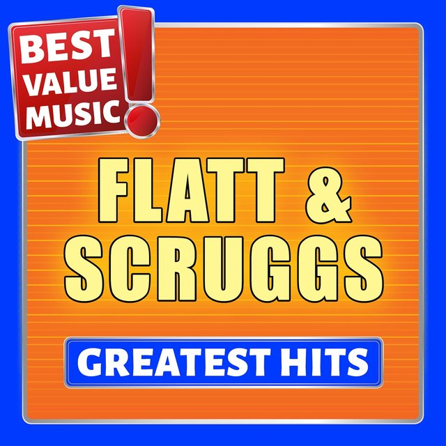 Flatt & Scruggs - Greatest Hits