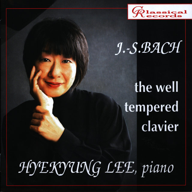 Hyekyung Lee Plays Well Tempered Clavier