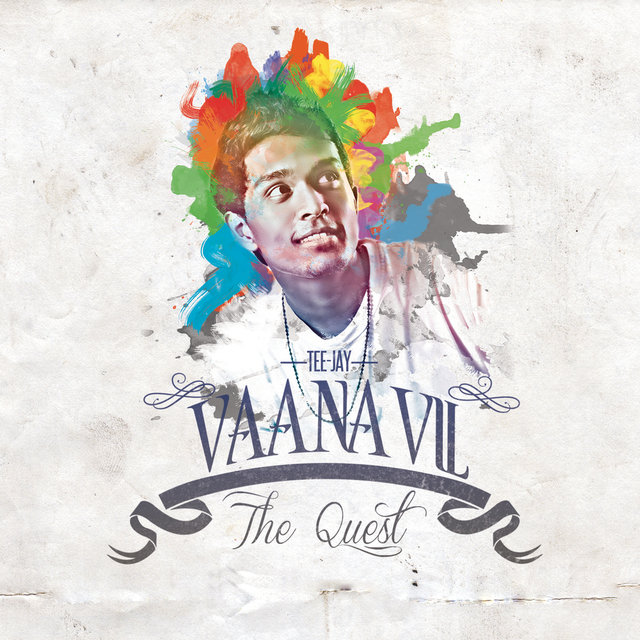Vaanavil The Quest