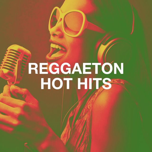 Reggaeton Hot Hits