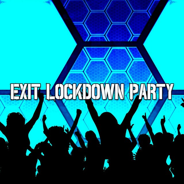 Exit Lockdown Party