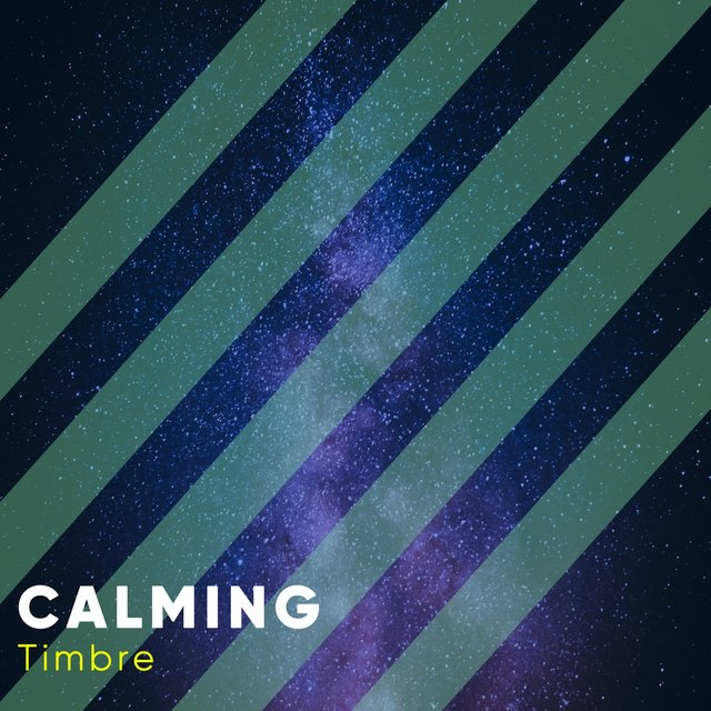 # 1 Album: Calming Timbre