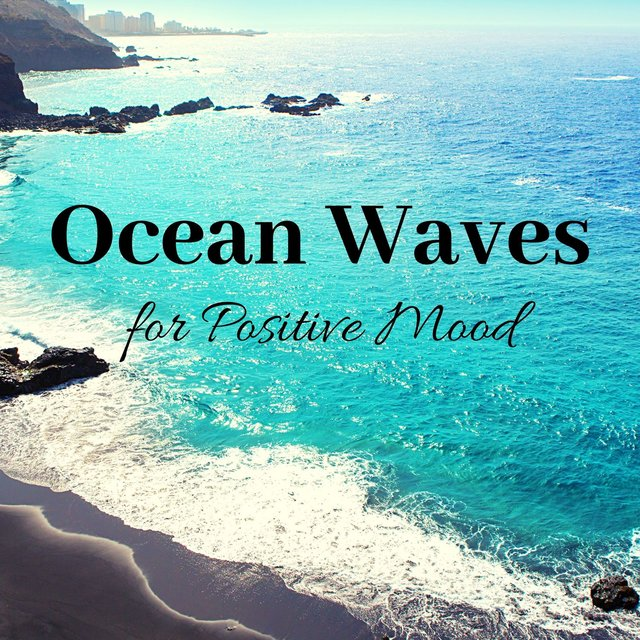 Ocean Waves for Positive Mood: Total Stress Relief Playlist Music