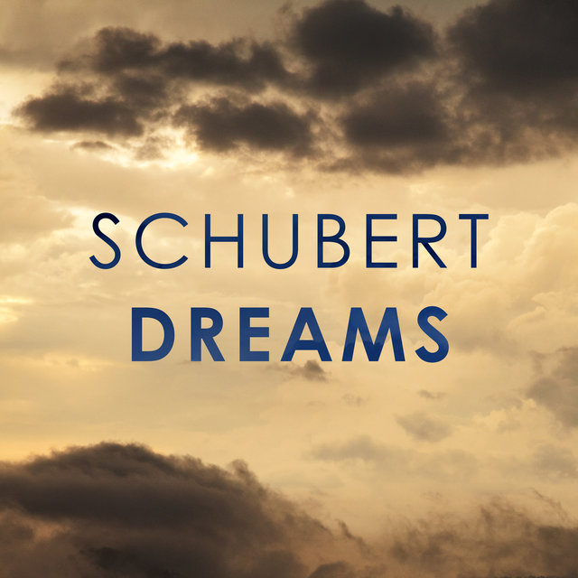 Schubert: Dreams
