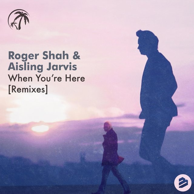 When You?re Here(Remixes)