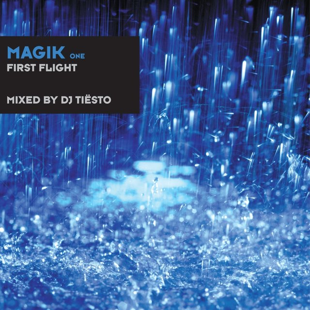 Magik One Mixed by DJ Tiësto
