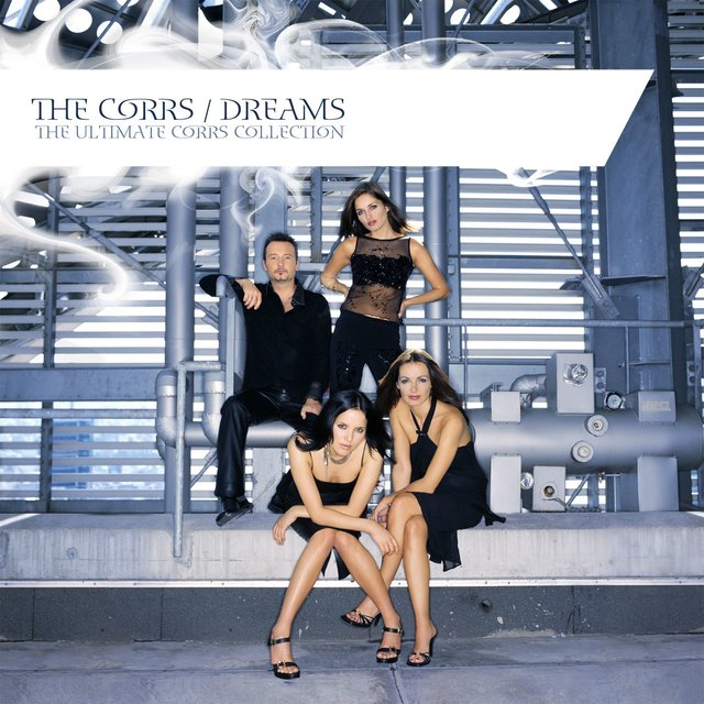 Dreams - The Ultimate Corrs Collection (Spanish Digital)