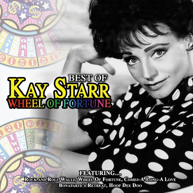 Wheel of Fortune - Best of Kay Starr