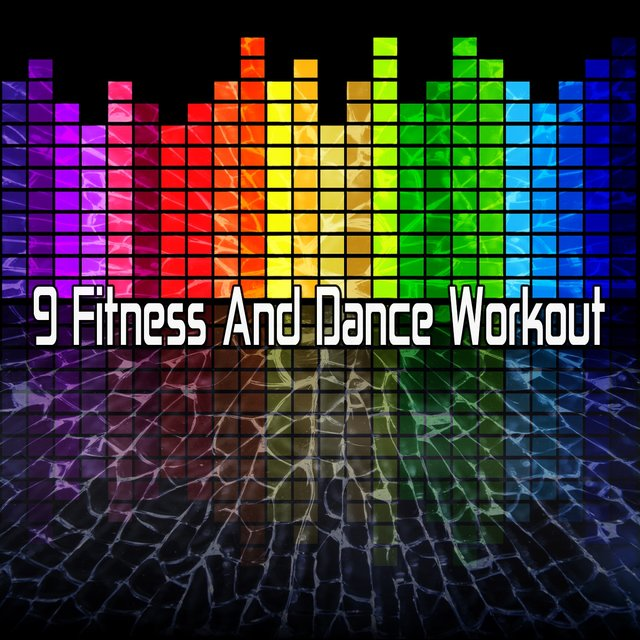 9 Fitness and Dance Workout