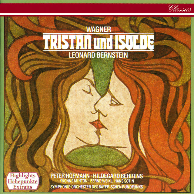 Wagner: Tristan und Isolde (Highlights)