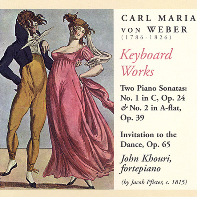 Weber: Invitation To the Dance / Piano Sonatas Nos. 1 and 2