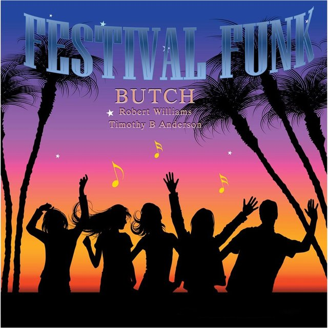 Festival Funk (feat. Timothy B Anderson & Robert Williams)