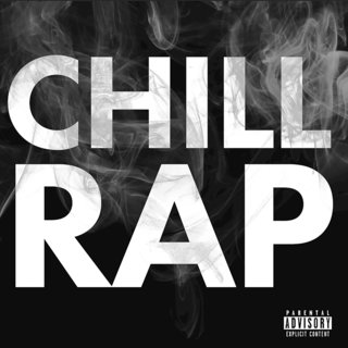 Chill RapVarious Artists