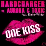 One Kiss (Hardcharger vs. Aurora & Toxic)