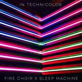 In Technicolor (feat. Sleep Machine)