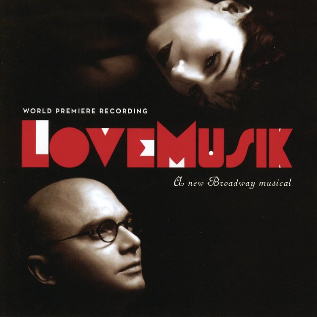 LoveMusik (Original Cast Recording)