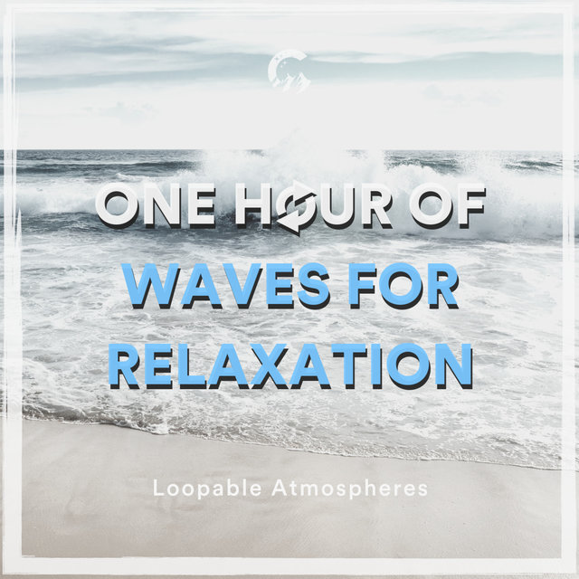 1 Hour Of Waves For Relaxation
