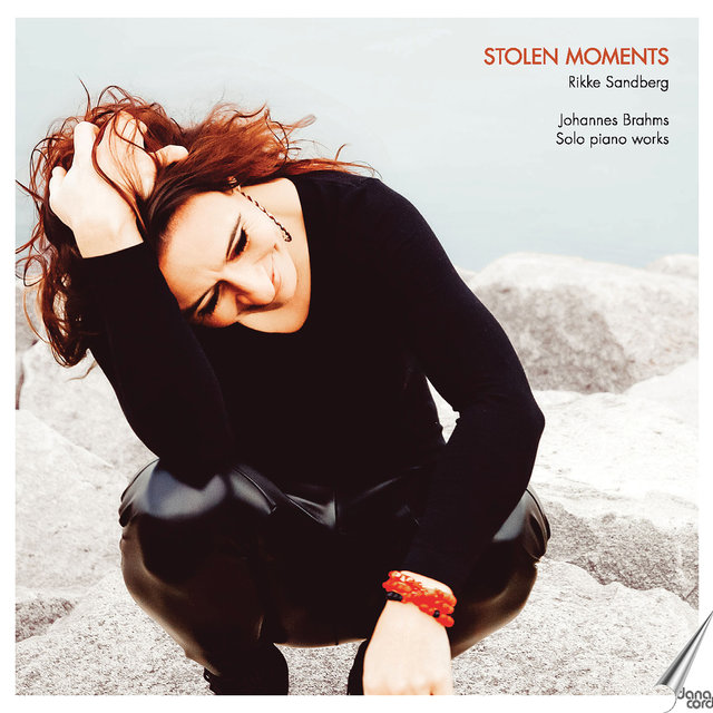 Stolen Moments: Solo Piano Works of Johannes Brahms