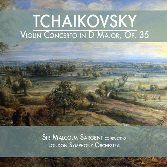 Tchaikovsky: Violin Concerto in D Major, Op. 35