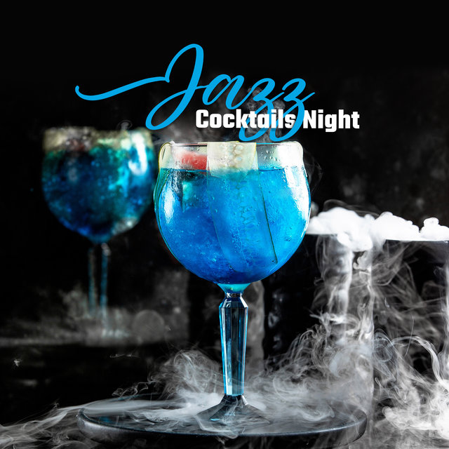 Jazz Cocktails Night: 2020 Party Vintage Smooth Jazz Music Selection: Best Instrumental Sounds and Melodies for Dance Party with Friends and Sweet Cocktails
