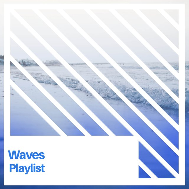 Calming Waves Playlist