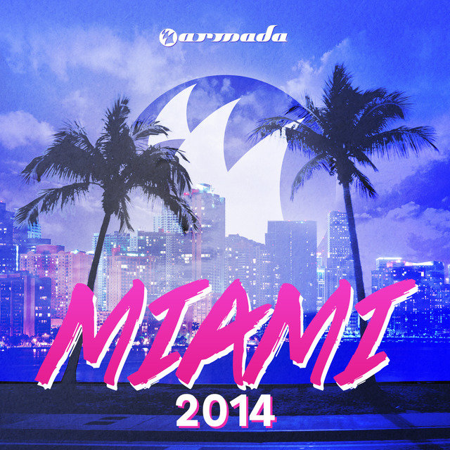 Armada Miami 2014 (Unmixed)