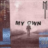 My Own (feat. Pvali)