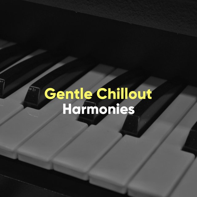 Gentle Chillout Therapy Harmonies
