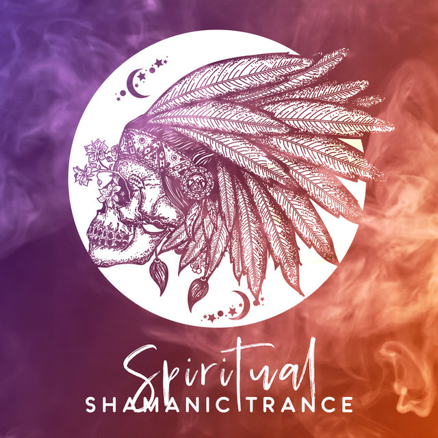 Spiritual Shamanic Trance – Best New Age Songs 2020