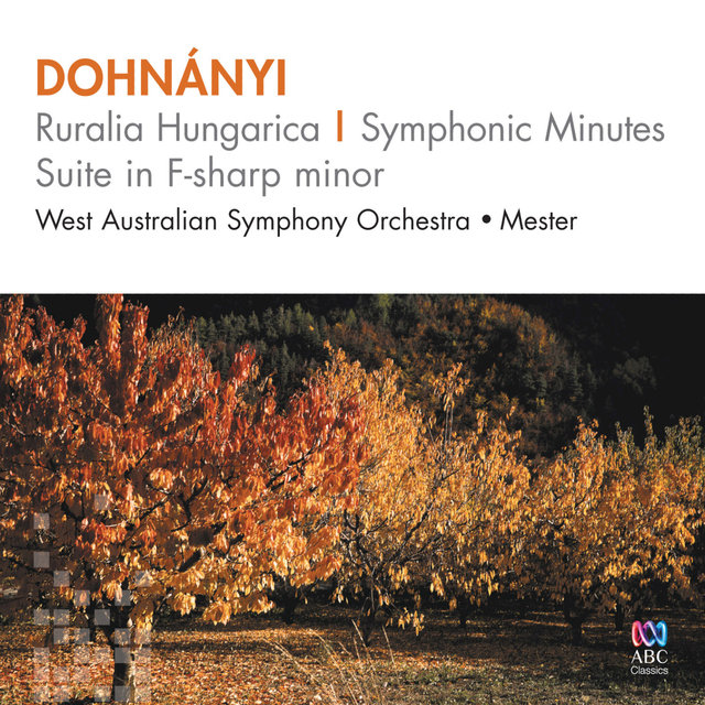 Dohnányi: Ruralia Hungarica – Symphonic Minutes Suite In F-Sharp Minor