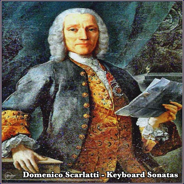 Domenico Scarlatti - Keyboard Sonatas