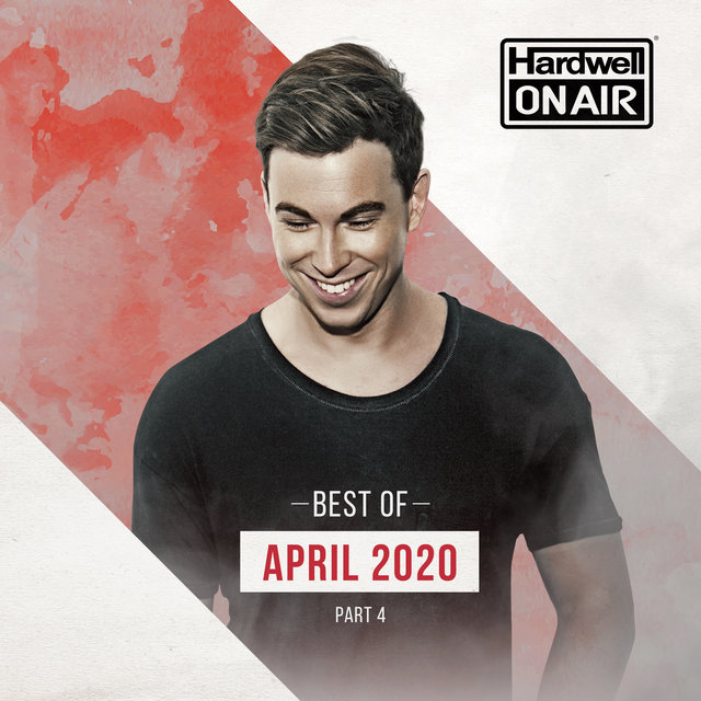 Hardwell On Air - Best of April 2020 Pt. 4