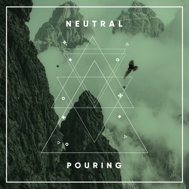 # Neutral Pouring