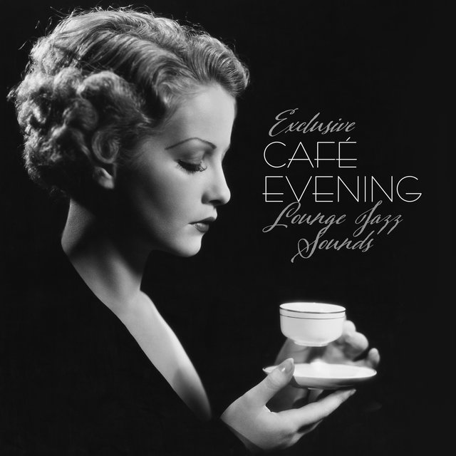 Exclusive Café Evening Lounge Jazz Sounds 2020