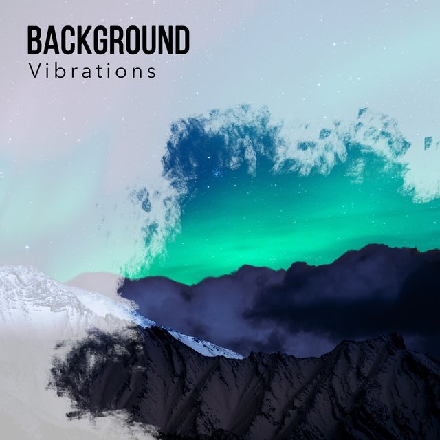 Background Vibrations, Vol. 2