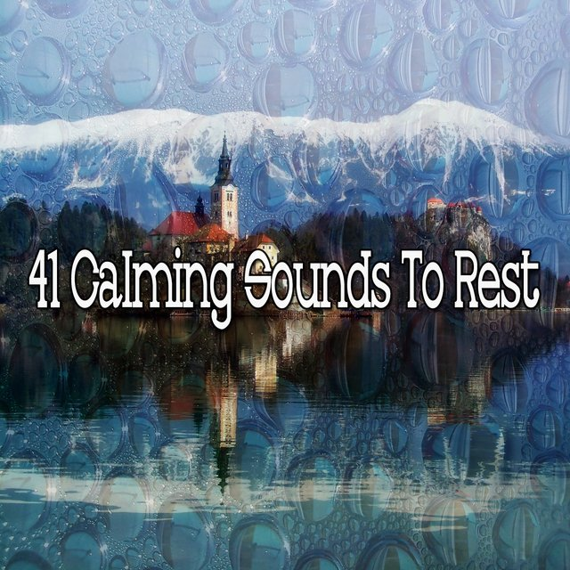 41 Calming Sounds to Rest