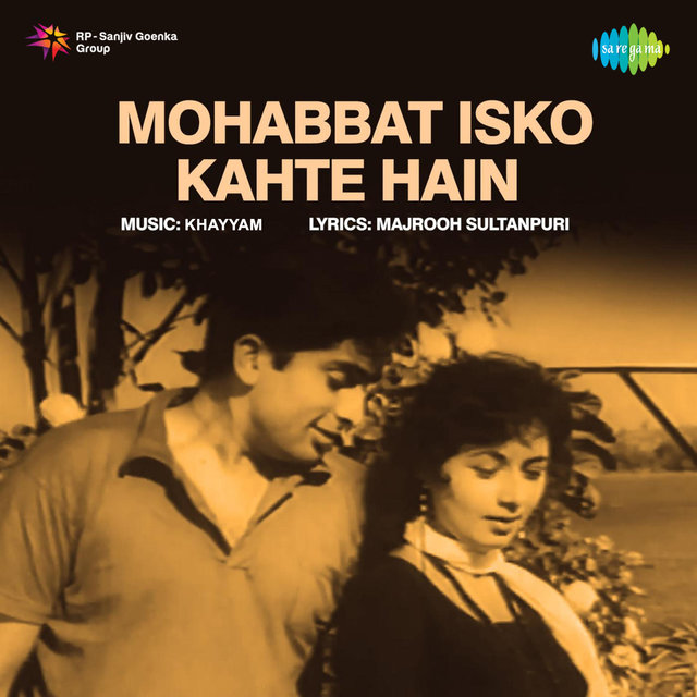 Mohabbat Isko Kahte Hain (Original Motion Picture Soundtrack)