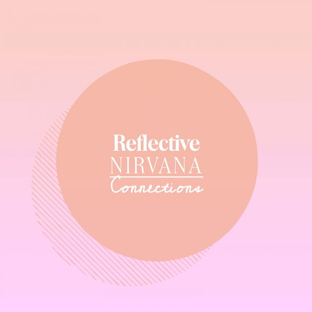 Reflective Nirvana Connections