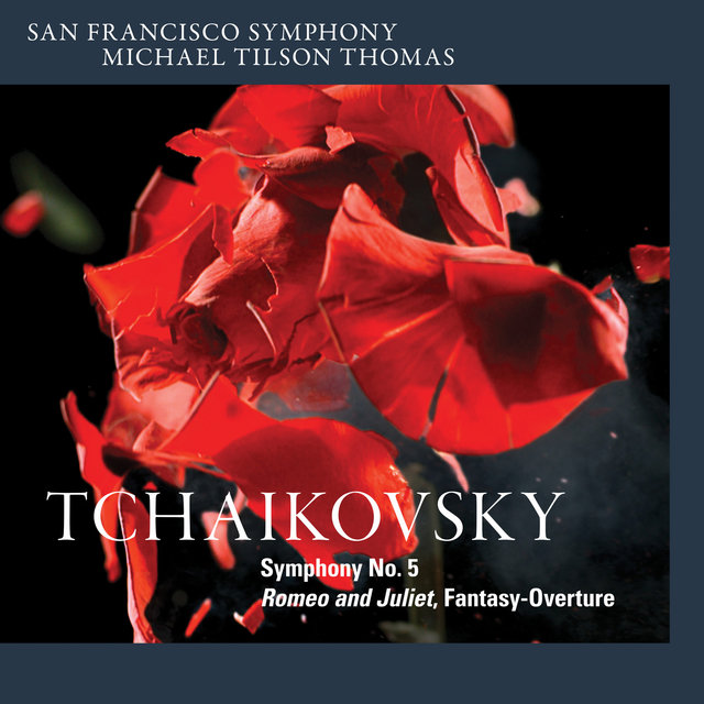 Tchaikovsky: Symphony No. 5 & Romeo and Juliet, Fantasy-Overture