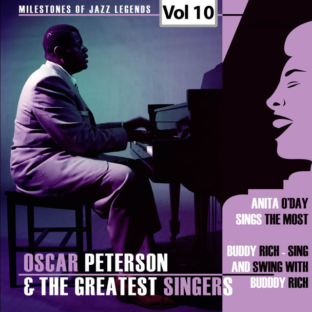 Milestones of Jazz Legends - Oscar Peterson & The Greatest Singers, Vol. 10