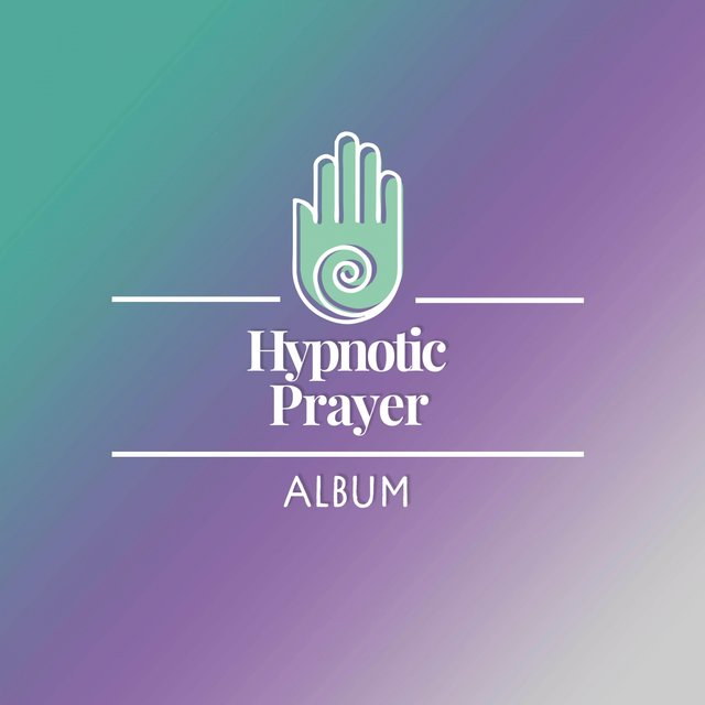 Hypnotic Prayer Album