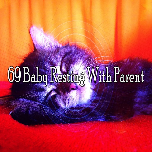 69 Baby Resting with Parent