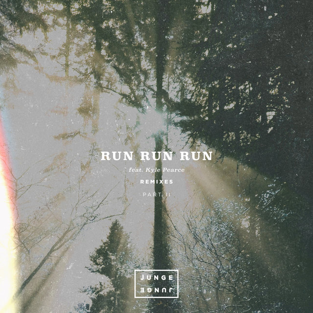 Run Run Run (Remixes Pt. 2)