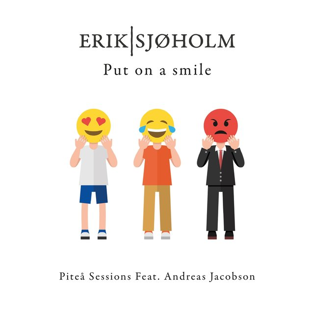 Put On a Smile (Piteå Sessions) [feat. Andreas Jacobson]
