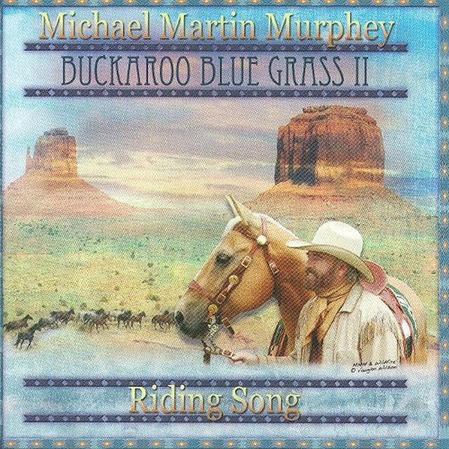Buckaroo Blue II - Riding Song